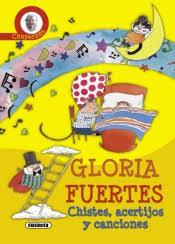 Chupachús : chistes, acertijos y canciones