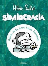 Simiocracia : crónica de la gran resaca económica
