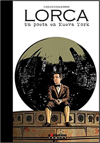 Lorca : un poeta en Nueva York